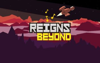 Reigns: Beyond Review